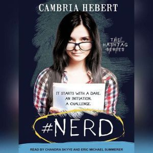 #Nerd, Cambria Hebert