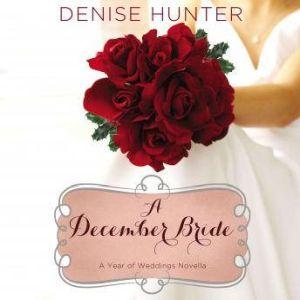 A December Bride, Denise Hunter