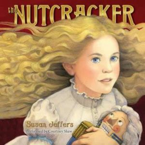 The Nutcracker, Susan Jeffers