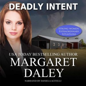 Deadly Intent, Margaret Daley
