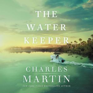 The Water Keeper, Charles Martin
