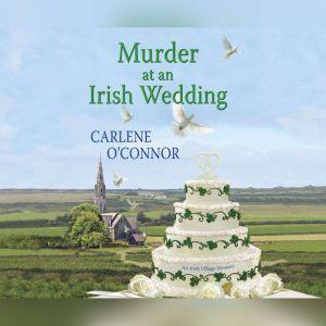 Murder at an Irish Wedding, Carlene O'Connor