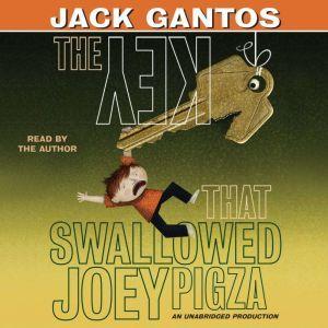 The Key That Swallowed Joey Pigza, Jack Gantos
