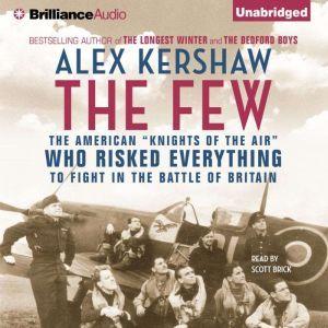 The Few: The American, Alex Kershaw
