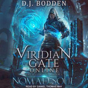 Viridian Gate Online Nomad Soul, D.J. Bodden