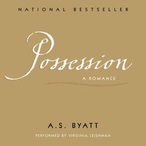 Possession, A.S. Byatt