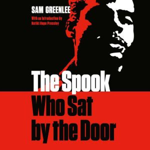 The Spook who Sat by the Door, Sam Greenlee