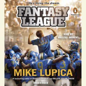 Fantasy League, Mike Lupica