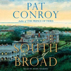 South of Broad, Pat Conroy