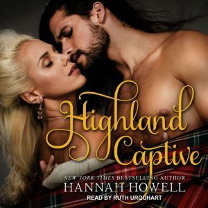 Highland Captive, Hannah Howell