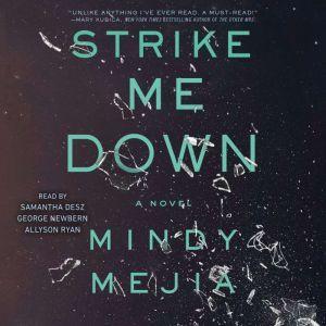 Strike Me Down: A Novel, Mindy Mejia
