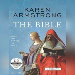 The Bible: A Biography, Karen Armstrong