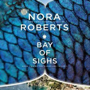 Bay of Sighs, Nora Roberts