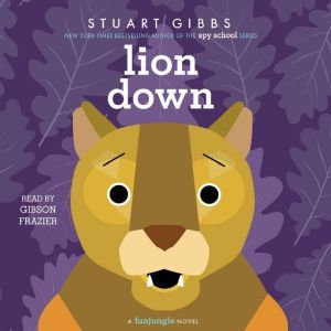 Lion Down, Stuart Gibbs