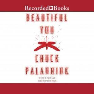 Beautiful You, Chuck Palahniuk