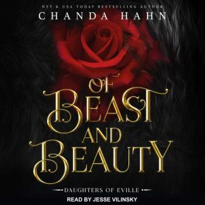 Of Beast and Beauty, Chanda Hahn