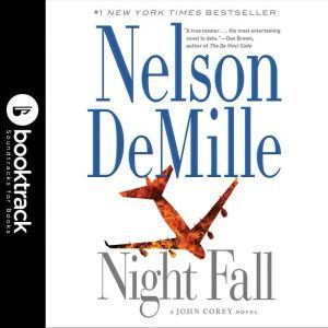 Night Fall - Booktrack Edition, Nelson DeMille
