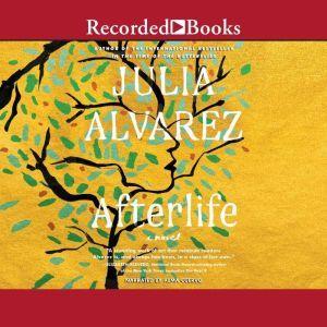 Afterlife (English Edition), Julia Alvarez