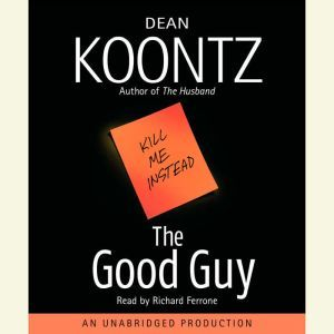 The Good Guy, Dean Koontz