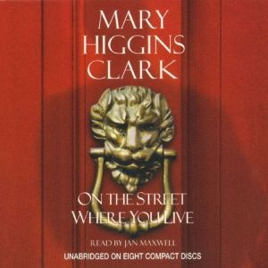 On The Street Where You Live, Mary Higgins Clark