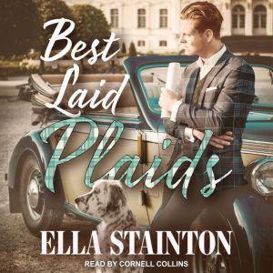 Best Laid Plaids, Ella Stainton