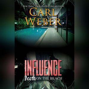 Influence: Death on the Beach, Carl Weber