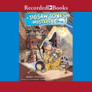 Jigsaw Jones: The Case of the Golden Key, James Preller