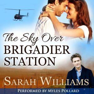 The Sky over Brigadier Station, Sarah Williams