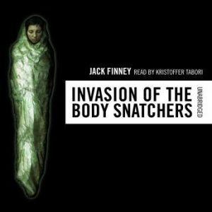 The Invasion of the Body Snatchers, Jack Finney