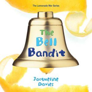 The Bell Bandit, Jacqueline Davies