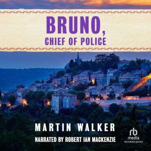 Bruno, Chief of Police, Martin Walker