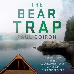 The Bear Trap, Paul Doiron