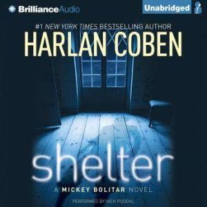 Shelter A Mickey Bolitar Novel, Harlan Coben