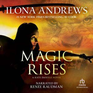 Magic Rises, Ilona Andrews