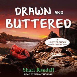 Drawn and Buttered, Shari Randall