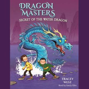 Secret of the Water Dragon, Tracey West