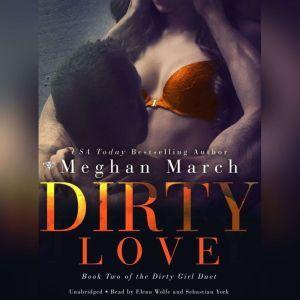 Dirty Love, Meghan  March