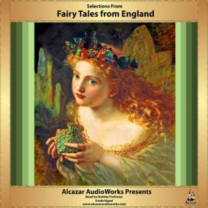 Selections from Fairy Tales from England, N-A