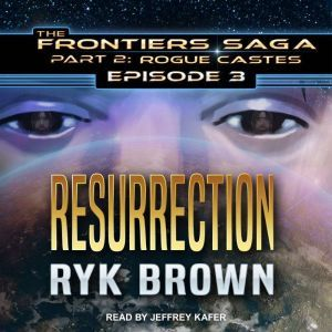 Resurrection, Ryk Brown