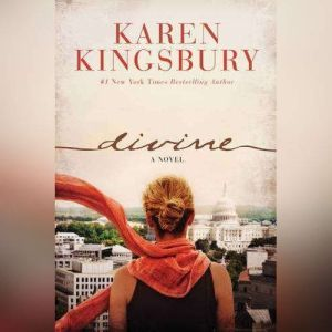 Divine, Karen Kingsbury