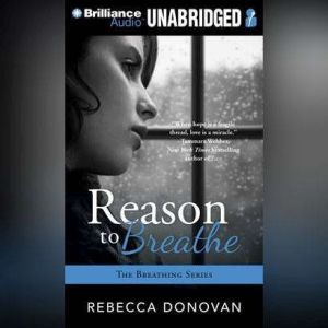 Reason to Breathe, Rebecca Donovan