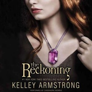 The Reckoning, Kelley Armstrong