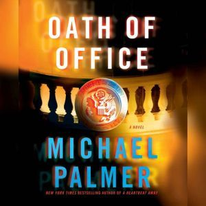 Oath of Office, Michael Palmer