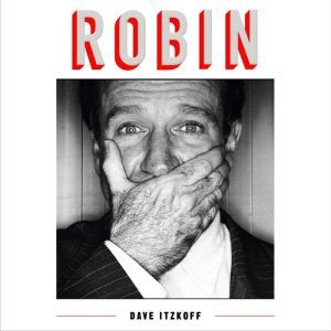 Robin, Dave Itzkoff