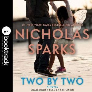 Two by Two - Booktrack Edition, Nicholas Sparks