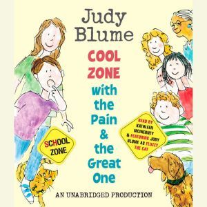 Cool Zone with the Pain and the Great One, Judy Blume