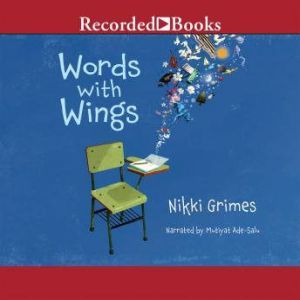 Words with Wings, Nikki Grimes