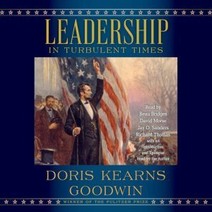 Leadership, Doris Kearns Goodwin