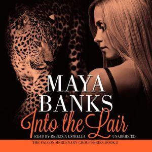 Into the Lair, Maya Banks
