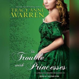 The Trouble with Princesses, Tracy Anne Warren